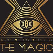The Magic by Army of the Universe