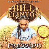 Pression by Bill Clinton