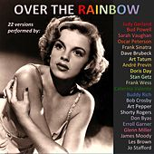 Over the Rainbow (22 Versions Performed By:) by Various Artists