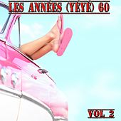 Les années 60, Vol. 2 (Yéyé) by Various Artists