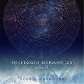 Solfeggio Harmonics, Vol. 2 by Source Vibrations