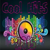 Cool Hits 2015 by Various Artists