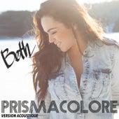Prismacolore (Version acoustique) by Beth