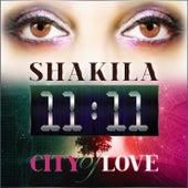 11:11 City Of Love by Shakila