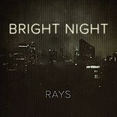 Bright Night by The Rays