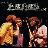 Here at Last...Bee Gees...Live by Bee Gees