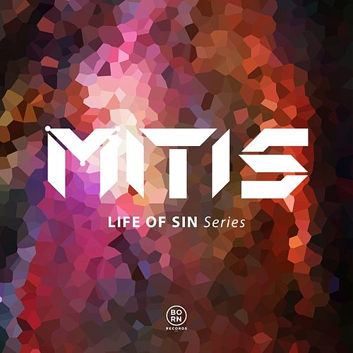 Life Of Sin Series by Mitis