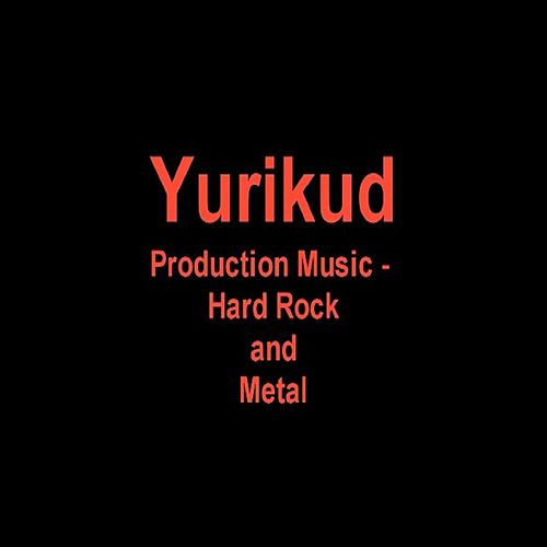 Production Music: Hard Rock and Metal by Yurikud