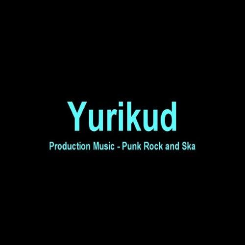 Production Music: Punk Rock and Ska by Yurikud