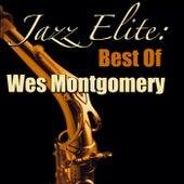 Jazz Elite: Best Of Wes Montgomery by Wes Montgomery