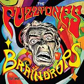 Braindrops (Remastered) by The Fuzztones