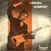 Kendim Ettim Kendim Buldum (45'lik) by Erkin Koray