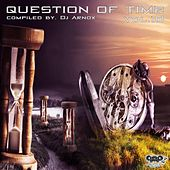 Question of Time Vol. 10 (Compiled by DJ Arnox) by Various Artists