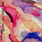 Walks All Over You - Single by Catey Shaw