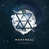 Aurora by Montreal