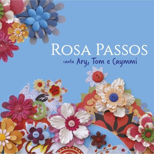 Rosa Passos Canta Ary, Tom e Caymmi by Rosa Passos
