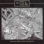 Strange News from the Angels by 3D's
