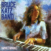 Homecoming by Bruce Katz Band