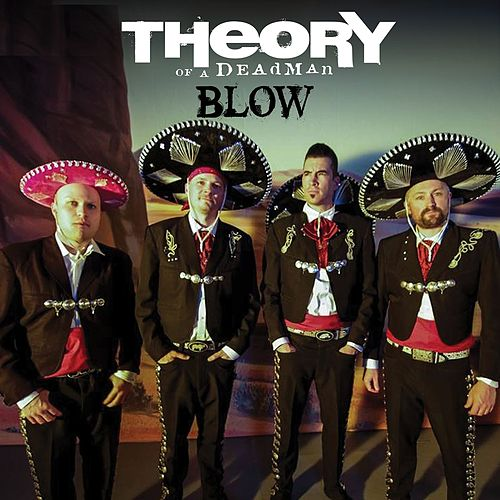 Blow (Americana Version) by Theory Of A Deadman