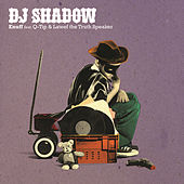 Enuff by DJ Shadow