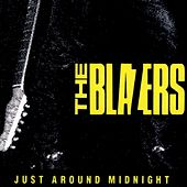 Just Around Midnight by The Blazers