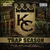 Trap Season (The R.I.P. Smoke Edition) by KC (Trance)