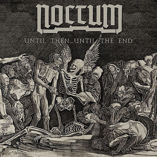 Until Then...Until the End by Noctum
