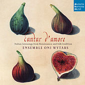 Cantar d'amore by Ensemble Oni Wytars
