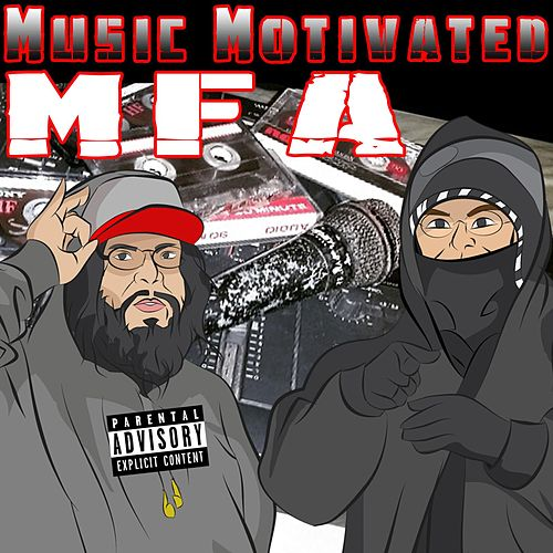 Music Motivated by MFA