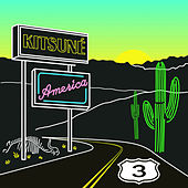 Kitsuné AMERICA 3 by Various Artists