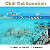 Chill Out Essentials - Costa Smeralda by Various Artists