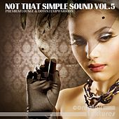 Not That Simple Sound, Vol. 5 by Various Artists