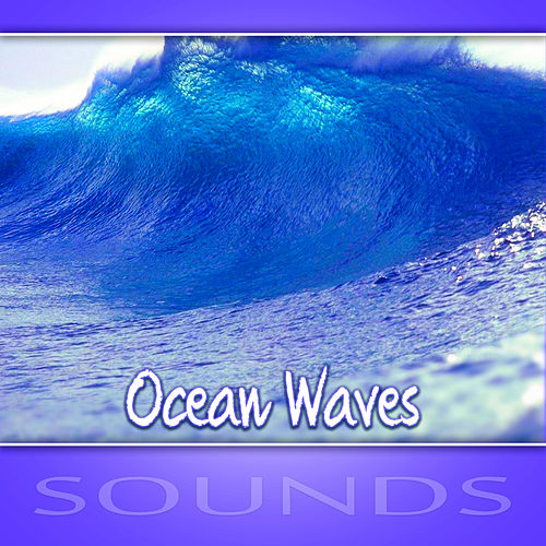 Ocean Waves Sounds – Soothing White Noise for Sleep, Yoga Practice, Mindfulness Meditation, Reiki, Spa & Wellness, Massage, Relaxation by Ocean Waves