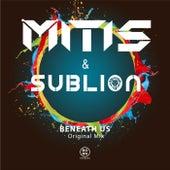 Beneath Us by Mitis