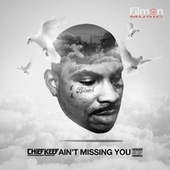 Ain't Missing You by Chief Keef