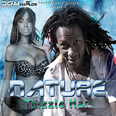 Trizzle Har - Single by Nature