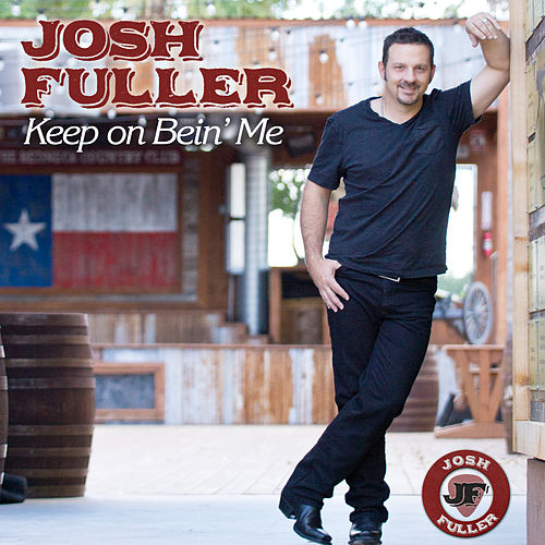 Keep on Bein' Me by Josh Fuller
