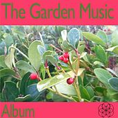 The Garden Music Album by Various Artists