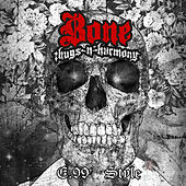 E. 99 Style by Bone Thugs-N-Harmony