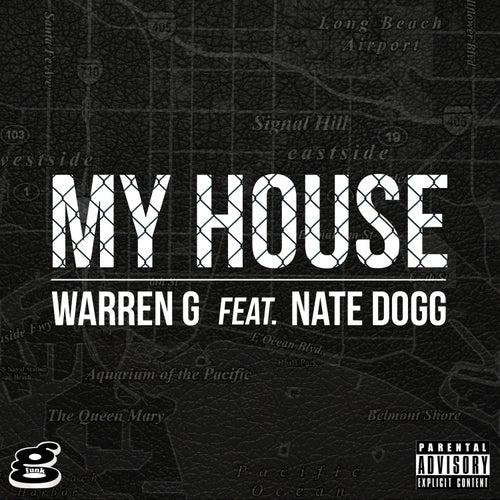 My House (feat. Nate Dogg) von Warren G