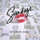 Of Eros and I - EP by The Sundays