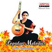 Popular Melodies by Sudha Raghunathan
