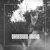 Obsessed Music, Vol. 3 by Various Artists