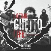 Ghetto Life - Single by I-Octane