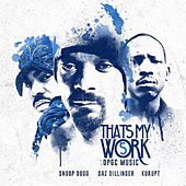 Thats My Work 1 & 5 by Snoop Dogg