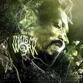 Thats My Work 2 & 3 by Snoop Dogg