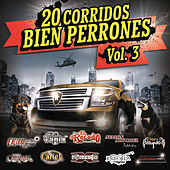 20 Corridos Bien Perrones by Various Artists