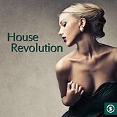 House Revolution - EP by Various Artists