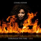 Through The Fire - Live von Chaka Khan