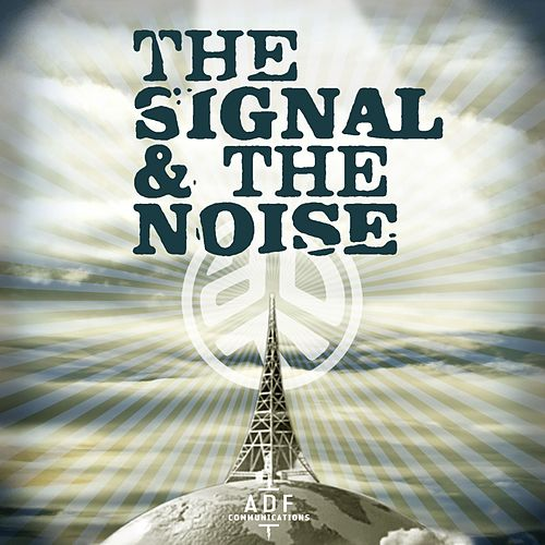 The Signal and the Noise by Asian Dub Foundation